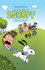 Les histoires de Snoopy t.1 ; le bonheur, c'est chaud comme un doudou - Couverture - Format classique