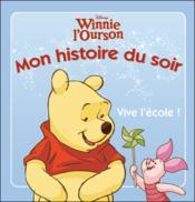 Winnie l'Ourson ; vive l'école ! - Couverture - Format classique