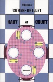 Haut et court - Couverture - Format classique