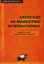 Exercices de marketing international ; livre de l'élève - Couverture - Format classique