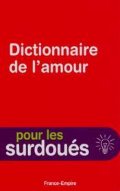 Dictionnaire de l'amour pour les surdoués - Couverture - Format classique