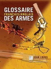 Glossaire Des Armes - Couverture - Format classique