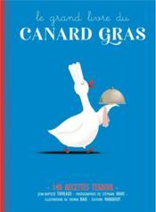 Le grand livre du canard gras - Couverture - Format classique