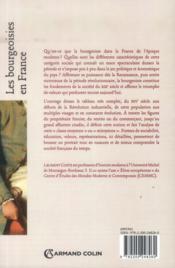 Les bourgeoisies en France ; du XVIe au milieu du XIXe siècle - 4ème de couverture - Format classique