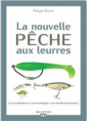 La nouvelle pêche aux leurres - Couverture - Format classique