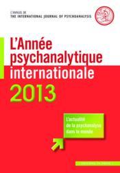L'année psychanalytique internationale (édition 2013) - Couverture - Format classique