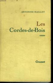 Les Cordes-De-Bois. - Couverture - Format classique