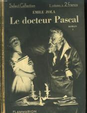 Le Docteur Pascal. En 2 Tomes. Collection : Select Collection N° 23 + 24 - Couverture - Format classique