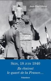 Sein, 18 juin 1940 ; ils étaient le quart de la France... - Couverture - Format classique