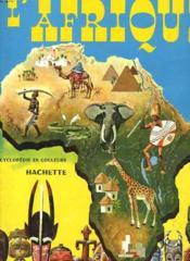 L'Afrique. Encyclopedie En Couleurs - Couverture - Format classique