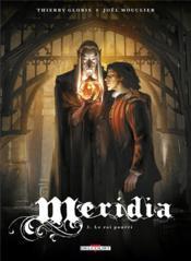Meridia t.3 ; le roi pourri - Couverture - Format classique