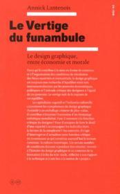 Le vertige du funambule ; le design graphique entre économie et morale - Couverture - Format classique