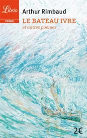 Le bateau ivre et autres poèmes - Couverture - Format classique