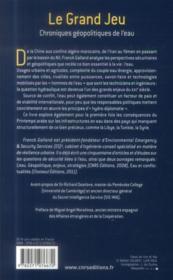 Le grand jeu ; chroniques géopolitiques de l'eau - 4ème de couverture - Format classique