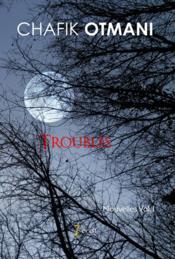 Troubles t.1 - Couverture - Format classique