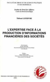 L'expertise face à la production d'informations financières des sociétés - Couverture - Format classique