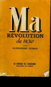 Ma Revolution De 1830. - Couverture - Format classique