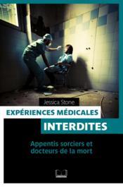 Expériences médicales interdites - Couverture - Format classique