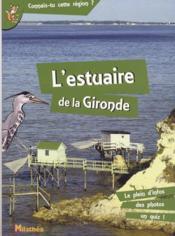 L'estuaire de la Gironde - Couverture - Format classique