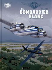 Une aventure de Gilles Durance T.1 ; le bombardier blanc - Couverture - Format classique