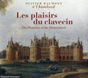 Les plaisirs du clavecin - Couverture - Format classique