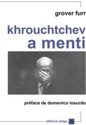 Khrouchtchev a menti - Couverture - Format classique