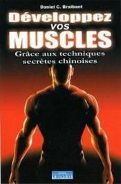 Développez vos muscles grâce aux techniques secrètes chinoises - Couverture - Format classique