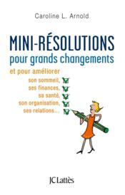 Mini-résolutions pour grands changements - Couverture - Format classique