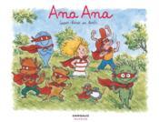 Ana Ana T.5 ; super-héros en herbe - Couverture - Format classique