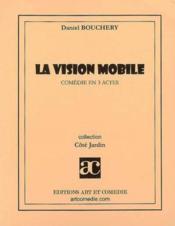 La vision mobile - Couverture - Format classique