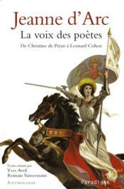 Jeanne d'Arc ; la voix des poètes - Couverture - Format classique