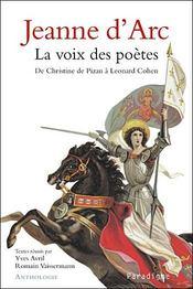 Jeanne d'Arc ; la voix des poètes - Intérieur - Format classique