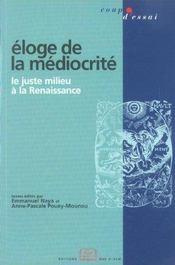 Éloge de la médiocrité ; le juste milieu à la Renaissance - Intérieur - Format classique