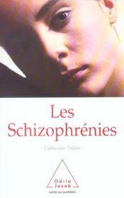 Les schizophrenies (édition 2004) - Intérieur - Format classique