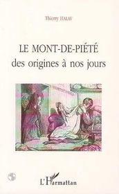 Le Mont-De-Piete, Des Origines A Nos Jours - Intérieur - Format classique