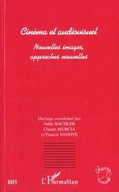 Cinema Et Audiovisuel ; Nouvelles Images ; Approches Nouvelles - Intérieur - Format classique