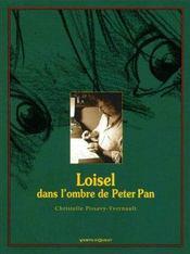 Loisel, dans l'ombre de Peter Pan - Intérieur - Format classique