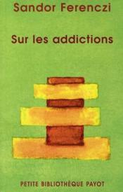 Sur les addictions - Couverture - Format classique