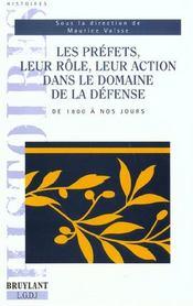 Les prefets leur role leur action dans le domaine de la defense de 1800 a nos jours - Intérieur - Format classique
