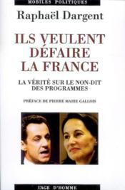 Ils Veulent Defaire La France - Couverture - Format classique
