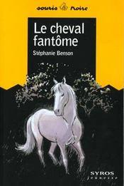 Cheval Fantome - Intérieur - Format classique