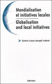 Mondialisation et initiatives locales / globalisation and local initiatives - Couverture - Format classique
