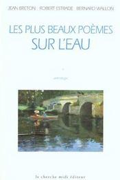 Les Plus Beaux Poemes Sur L'Eau - Intérieur - Format classique