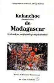 Kalanchoe De Madagascar. Systematique, Et Phytochimie, Ecophysiologie - Couverture - Format classique