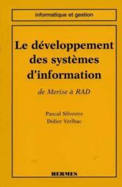 Le Developpement Des Systemes D'Information : De Merise A Rad - Couverture - Format classique