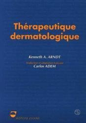 Therapeutique dermatologie - Couverture - Format classique