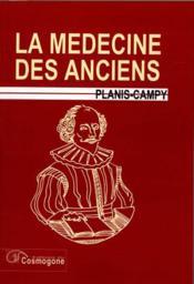 Medecine alchimique, la - la medecine des anciens - Couverture - Format classique