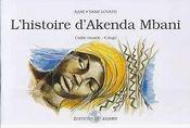L'Histoire D'Akenda-Mbani - Intérieur - Format classique