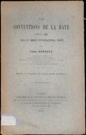 LES CONVENTIONS DE LA HAYE (1896 et 1902) SUR LE DROIT INTERNATIONAL PRIVÉ, Mémoire lu à l'Académie des Sciences Morales et Politiques - Couverture - Format classique