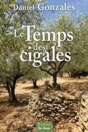 Le temps des cigales - Couverture - Format classique